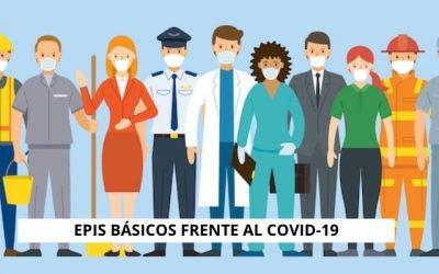 Cuáles son los EPIS básicos frente al COVID-19, una guía clara y sencilla para todos